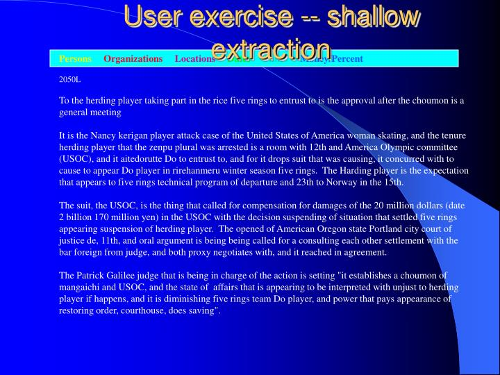User exercise -- shallow extraction