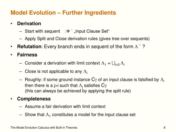 Model Evolution – Further Ingredients