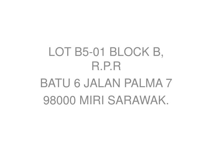 LOT B5-01 BLOCK B, R.P.R