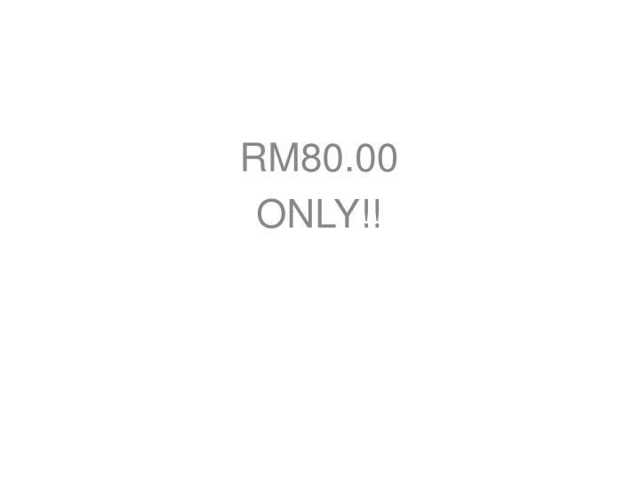 RM80.00