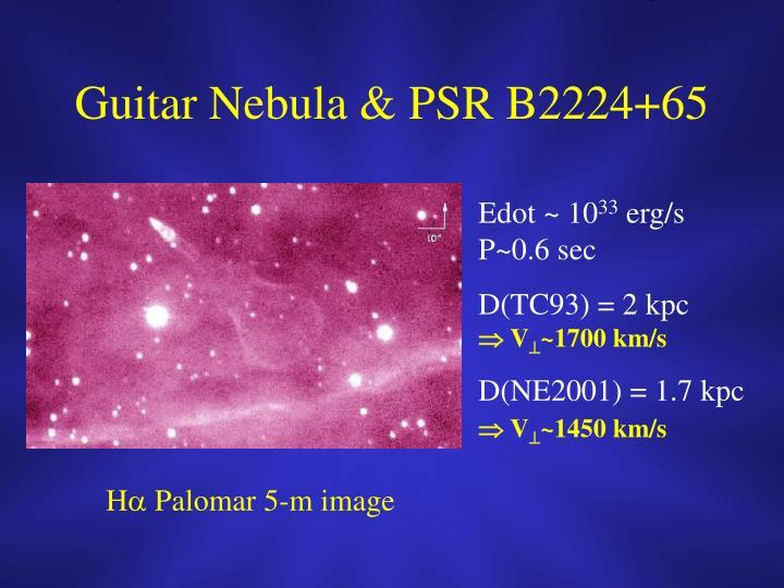 Guitar Nebula & PSR B2224+65