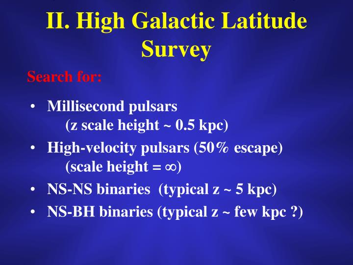 II. High Galactic Latitude Survey