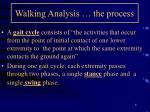 walking analysis the process