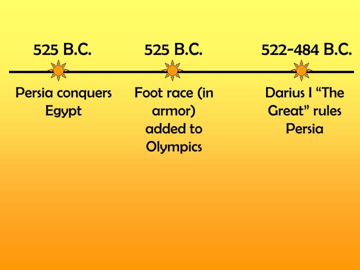 525 B.C.