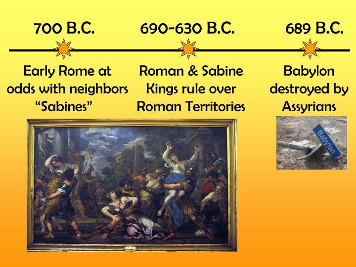 700 B.C.