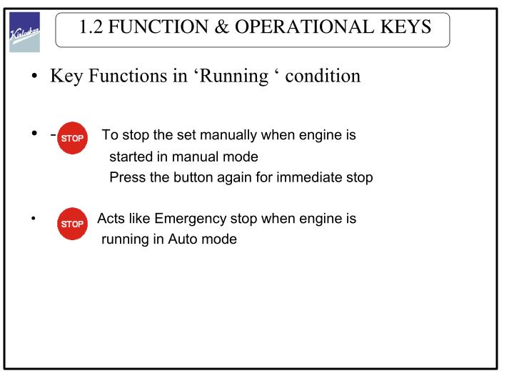 1.2 FUNCTION & OPERATIONAL KEYS