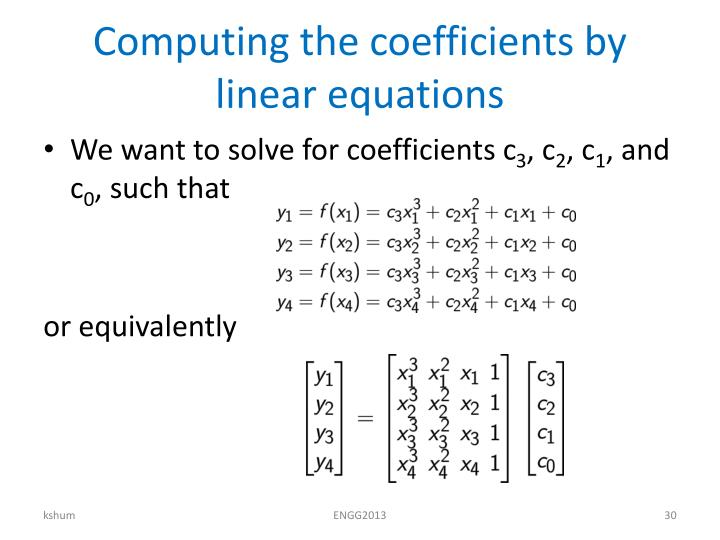 Computing the coefficients by linear equations