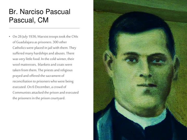 Br. Narciso Pascual Pascual, CM
