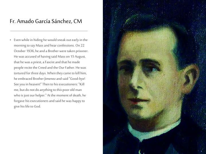 Fr. Amado García Sánchez, CM