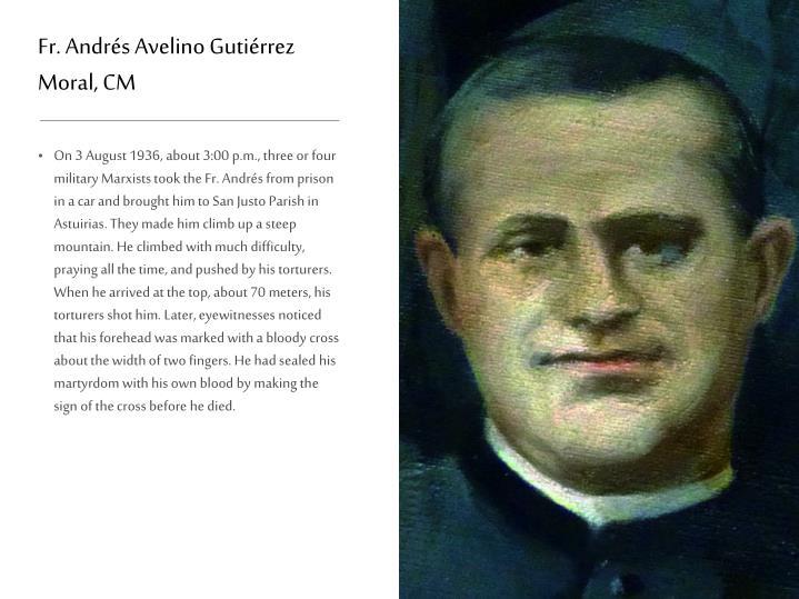 Fr. Andrés Avelino Gutiérrez Moral, CM