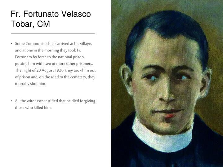 Fr. Fortunato Velasco Tobar, CM