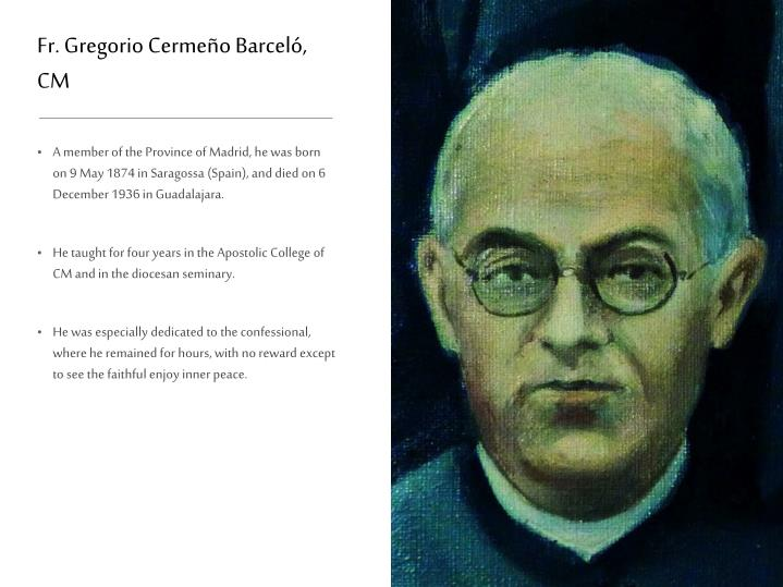 Fr. Gregorio Cermeño Barceló, CM