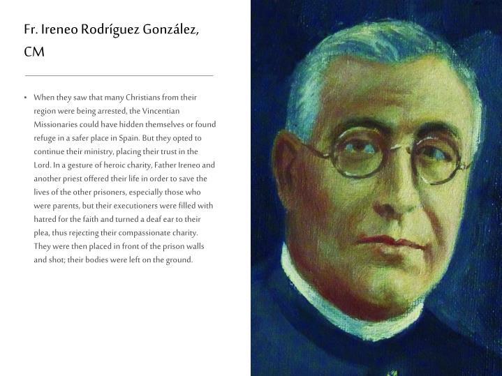 Fr. Ireneo Rodríguez González, CM