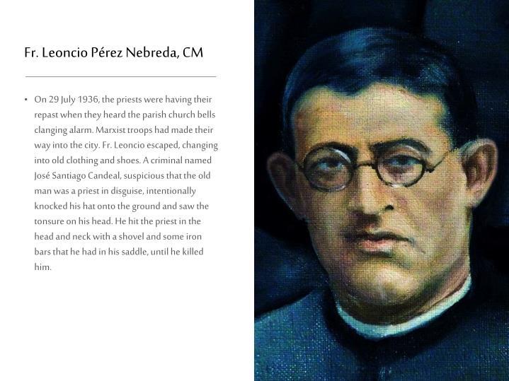 Fr. Leoncio Pérez Nebreda, CM