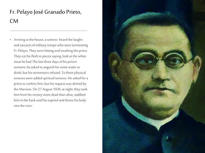Fr. Pelayo José Granado Prieto, CM