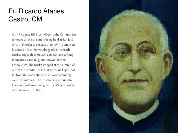 Fr. Ricardo Atanes Castro, CM