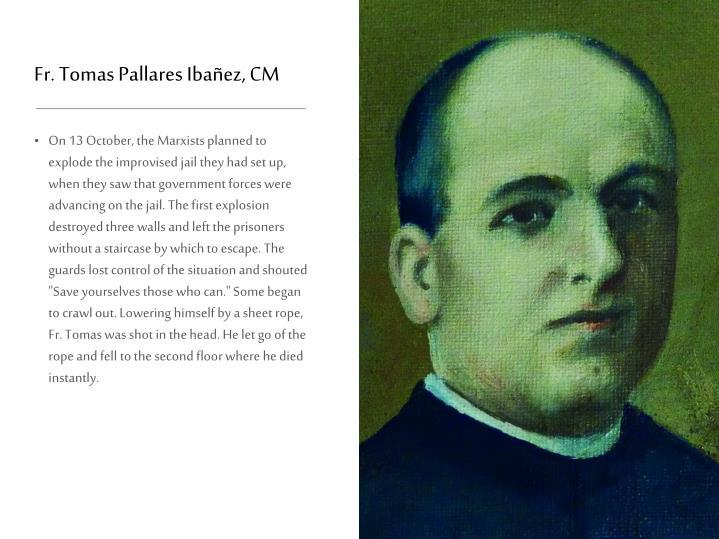 Fr. Tomas Pallares Ibañez, CM
