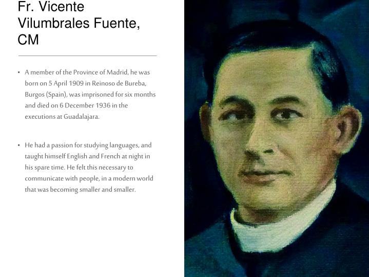 Fr. Vicente Vilumbrales Fuente, CM