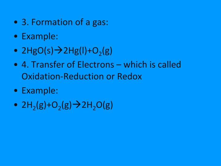 3. Formation of a gas:
