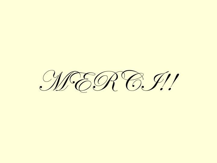 MERCI!!