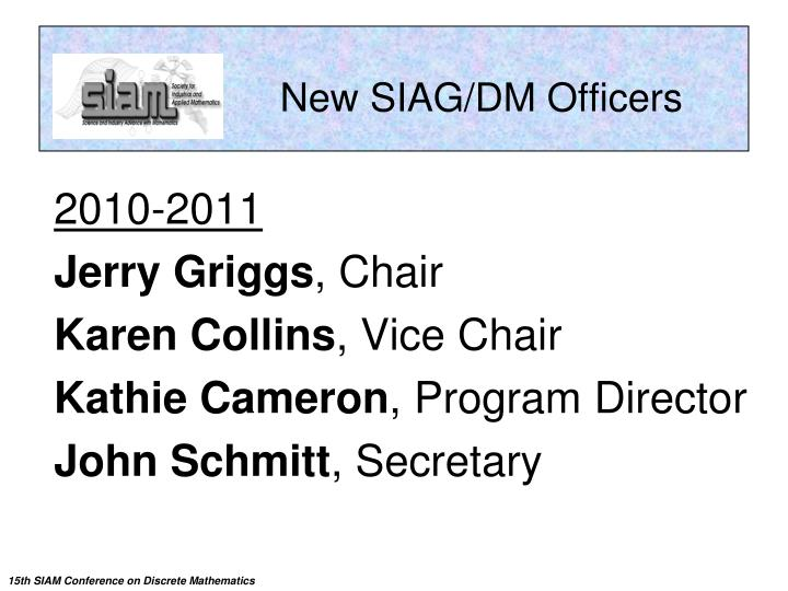 New SIAG/DM Officers