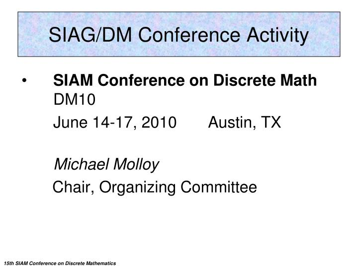 SIAG/DM Conference Activity