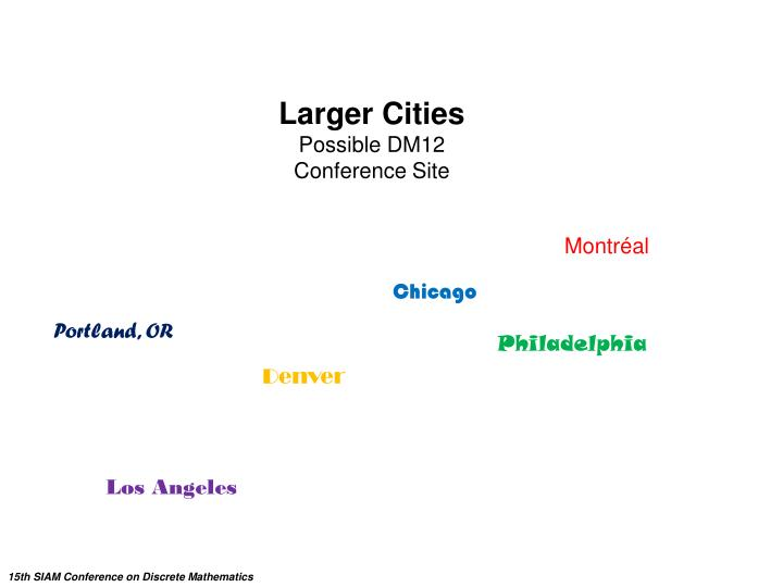 Larger Cities