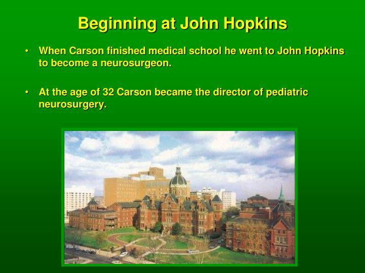 Beginning at John Hopkins