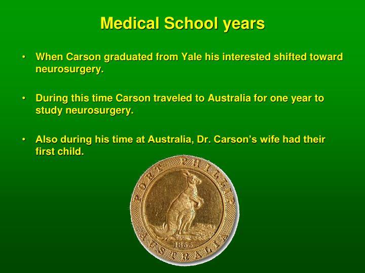 Medical School years