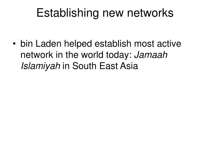 Establishing new networks