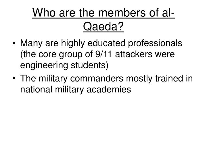Who are the members of al-Qaeda?
