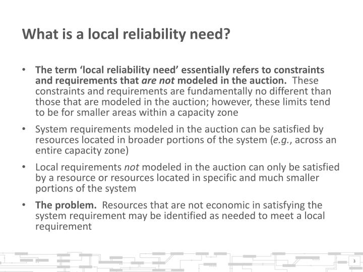 What is a local reliability need?