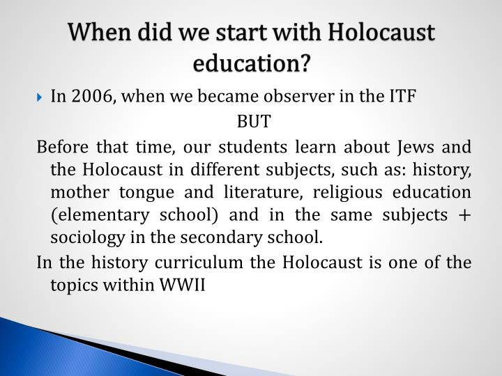 When did we start with holocaust education