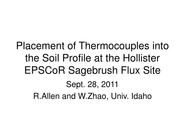 Placement of thermocouples into the soil profile at the hollister epscor sagebrush flux site