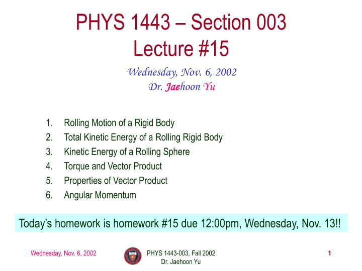 Phys 1443 section 003 lecture 15
