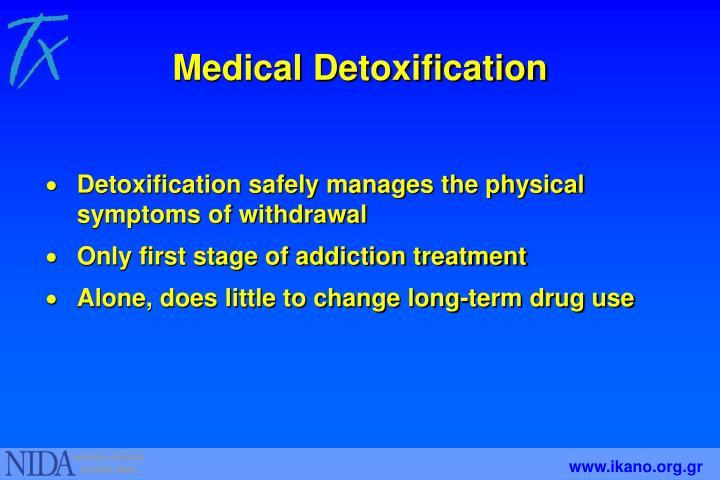 Medical Detoxification