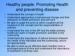 healthy people promoting health and preventing disease