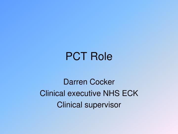 PCT Role