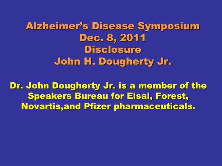 Alzheimer's Disease Symposium  Dec. 8, 2011