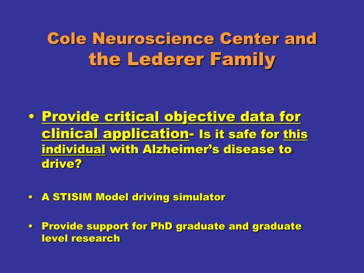 Cole Neuroscience Center and