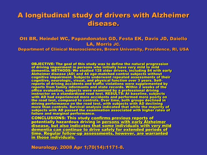 A longitudinal study of drivers with Alzheimer disease.