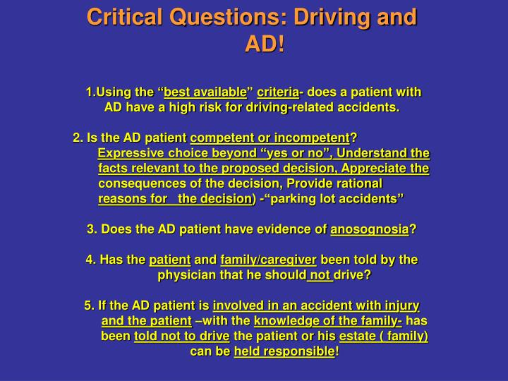 Critical Questions: Driving and AD!
