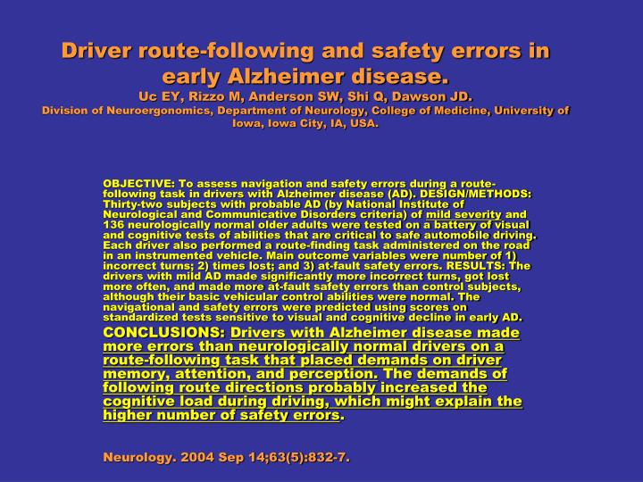 Driver route-following and safety errors in early Alzheimer disease.