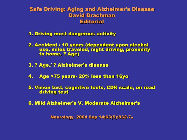Safe Driving: Aging and Alzheimer's Disease