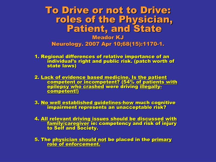 To Drive or not to Drive: roles of the Physician, Patient, and State