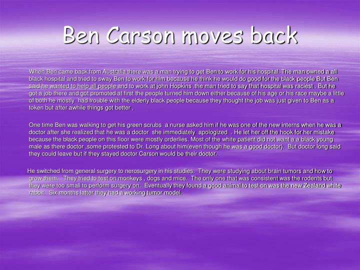 Ben Carson moves back