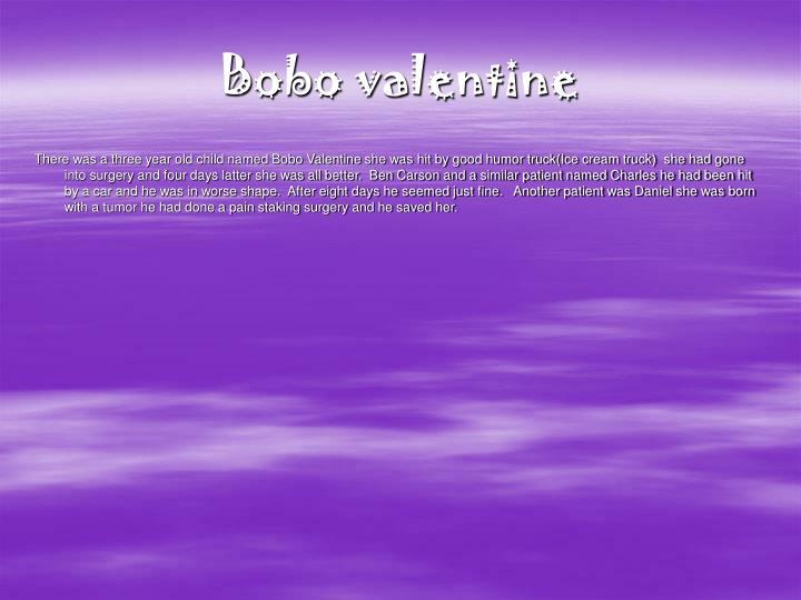 Bobo valentine