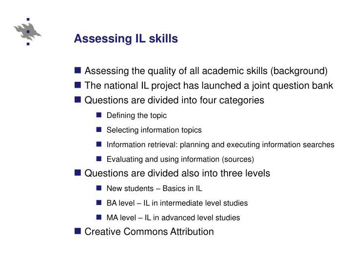 Assessing IL skills