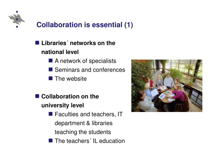 Collaboration is essential (1)