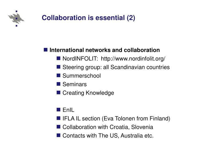 Collaboration is essential (2)